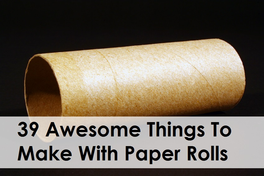 Awesome Things To Make With Paper Rolls Diycraftsguru