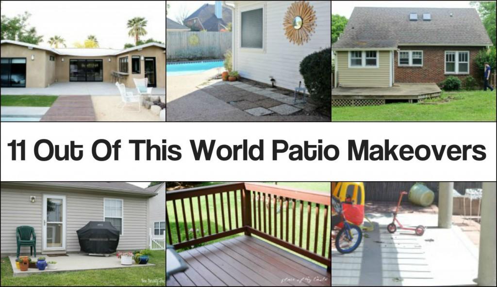 Amazing World Patio Makeovers