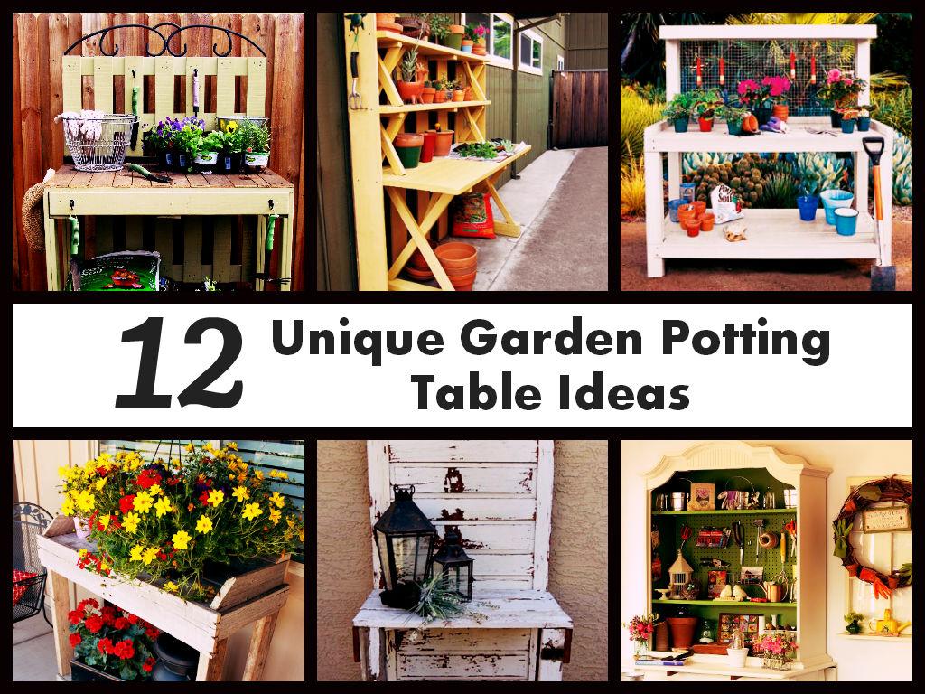 Unique Garden Potting Table Ideas Diycraftsguru